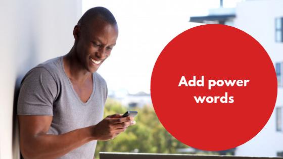 Add power words to your bulk SMS marketing