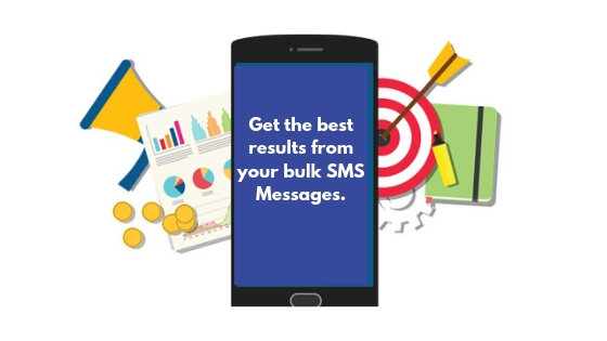 Get the best results from your bulk SMS Message.