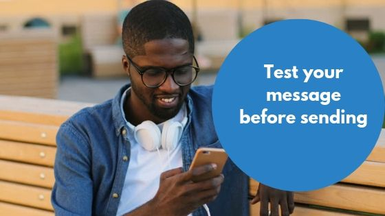 Test your message before sending